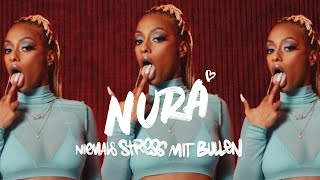 Nura - Niemals Stress mit Bullen (Official Video)