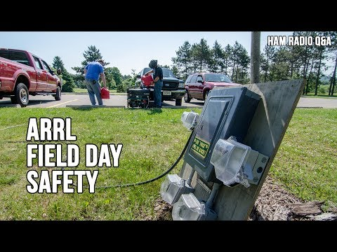 ARRL Field Day Safety - Ham Radio Q&A