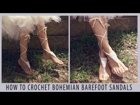 How To Crochet Bohe Barefoot Sandals