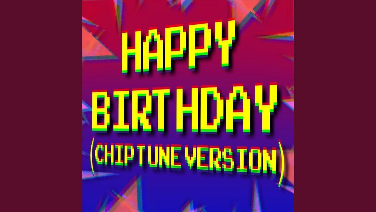 Happy Birthday (Chiptune Version)