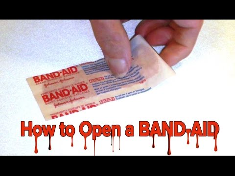 How to Open a Band Aid - WHAT?!?
