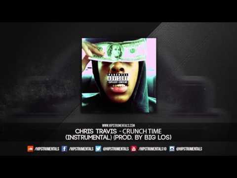 Chris Travis - Crunch Time [Instrumental] (Prod. By Big Los) + DL via @Hipstrumentals