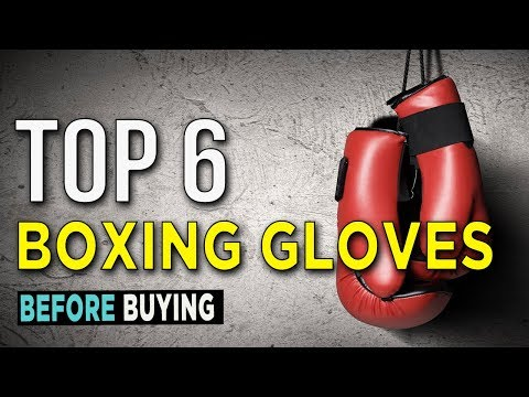 Top 6: Best Boxing Gloves 2018 - Daily Burn