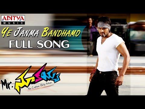 Mr Nookayya Movie Ye Janma Bandhamo Full Song || Manchu Manoj Kumar, Kriti Karbanda