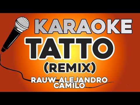 KARAOKE (Tatto Remix – Rauw Alejandro, Camilo)