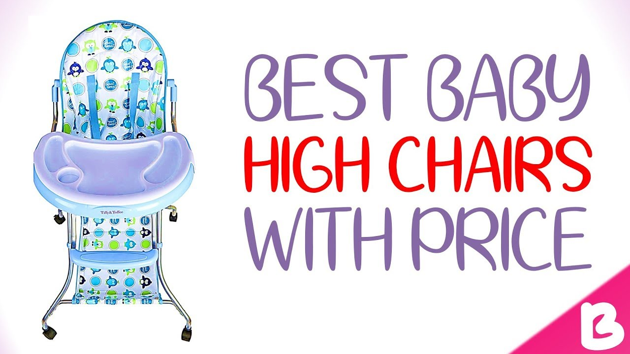 8 Best Baby High Chairs In India With Price Youtube