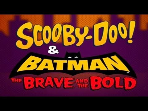 SCOOBY DOO! & BATMAN : THE BRAVE AND THE BOLD - 2018 REVIEW