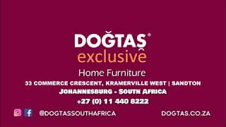 Doğtaş Exclusive - Home Furniture - Johannesburg - South Africa