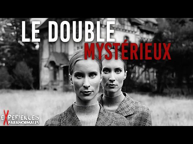🔴Expériences Paranormales – Le phénomène DOPPELGÄNGER !