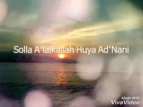Solla A'laikallah Huya Ad'Nani   Koleksi Sinar Fm..LIKE FB - S.com FansPage