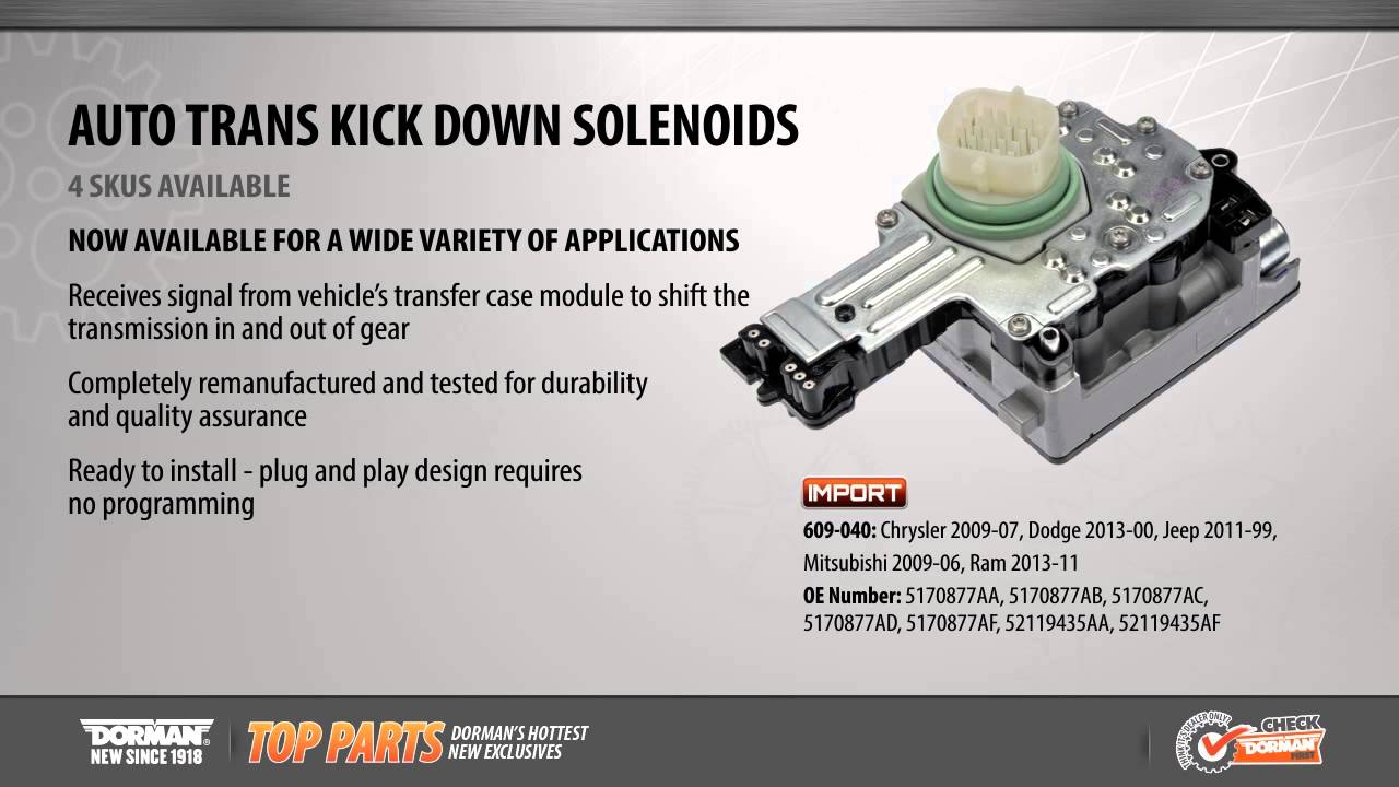 Highlighted Part: Automatic Transmission Kickdown Solenoid for Select  Chrysler, Dodge & Ram Models