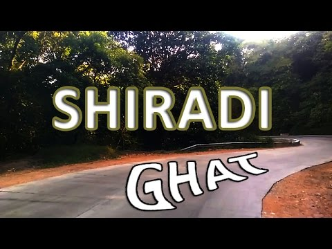 Journey in Shiradi Ghat - New Road