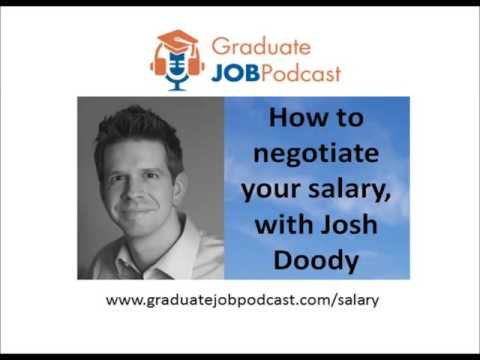 How to negotiate your salary, with Josh Doody - Graduate Job Podcast #47