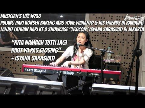 "MUSICIAN'S LIFE #730 | NAMBAH TUTTI LAGI! LATIHAN KE 2 SHOWCASE ""LEXICON"" ISYANA SARASVATI"