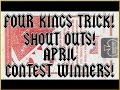 FANTASTIC 4 KINGS TRICK! Learn the Ascanio Spread! SHOUT OUTS! April CONTEST WINNERS!