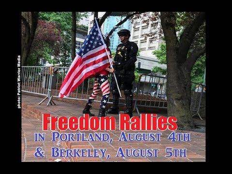 Freedom Rallies in Portland, Aug 4th & Berkeley, Aug 5th