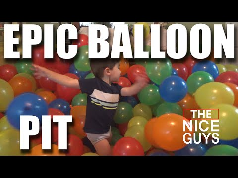 EPIC BALLOON PIT!  - THE Nice Guys