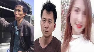 Nữ sinh bị giết ở Điện Biên Chân dung đáng sợ của nghi can thứ 2