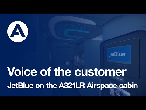 Voice of the customer: JetBlue on the A321LR Airspace cabin