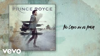Video No Creo en el Amor Prince Royce