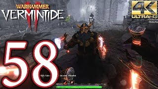 Warhammer Vermintide 2 PC 4K Walkthrough - Part 58 - Weave 33, 34, 35