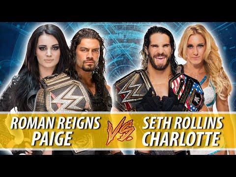 Roman Reigns & Paige VS Seth Rollins &...