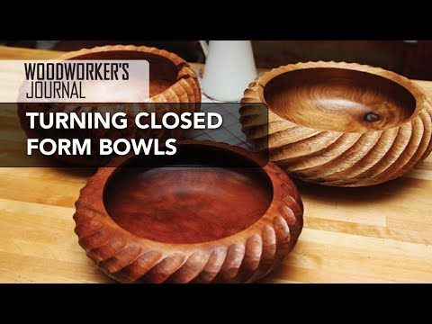 Turning a Closed Form Bowl | Woodturning Project