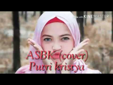 Aku Sayang Banget Sama Kamu(ASBSK) - SOUSQY cover by PUTRI KRISTYA ft BAMS