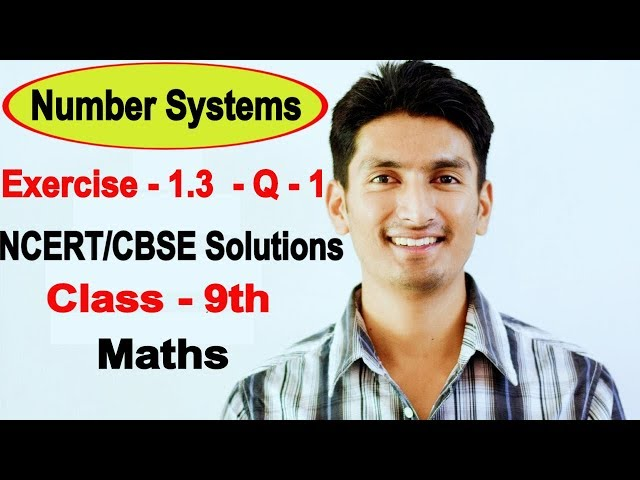 Chapter 1 Exercise 1.3 Question 1 - Number Systems Class 9 Maths - NCERT Solutions