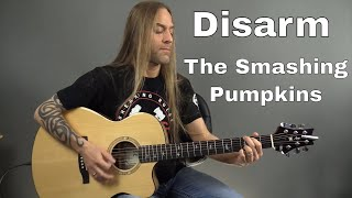 Learn How to Play Disarm by the Smashing Pumpkins-  Guitar Lesson (Guitar Cover) by Steve Stine