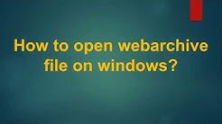 কিভাবে .webarchive ফাইল ওপেন করেবেন? How to open webarchive file on windows?