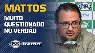 MATTOS SOB PRESSÃO: FOX Sports Rádio debate situação conturbada no Palmeiras