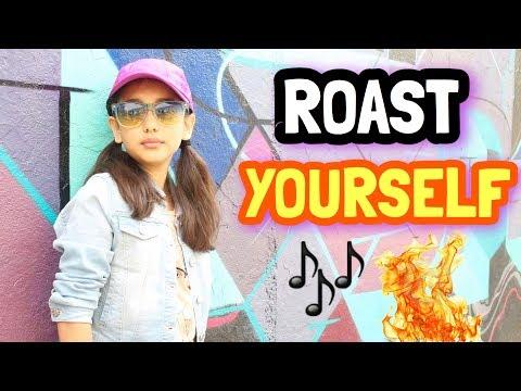 ROAST YOURSELF CHALLENGE - Gibby :)
