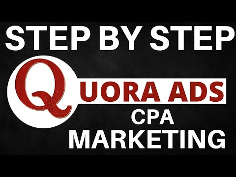 How to Use Quora Ads for CPA Marketing [2019] thumbnail