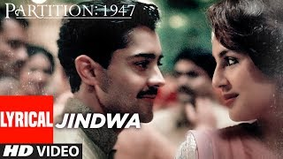 Jindwa Lyrical Video Song | Partition 1947 | Huma Qureshi, Om Puri, Hugh Bonnevi …
