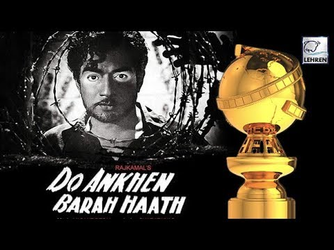 'Do Ankhen Barah Haath' Was The First Bollywood Movie To Win Golden Globe Award