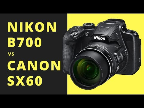Nikon B700 vs Canon SX60 - What ULTRAZOOM Should I Buy?