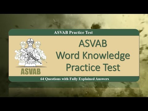 ASVAB Word Knowledge Practice Test (64 Questions With Fully Explained Answers)