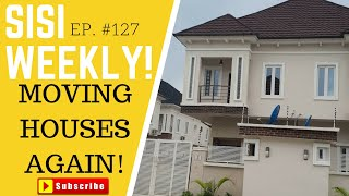 HOUSE HUNTING IN LAGOS AGAIN | SISIWEEKLY EP 127