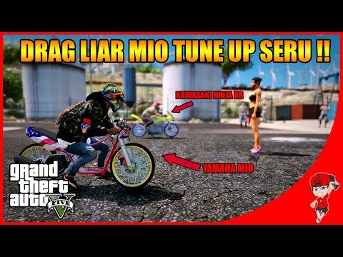 GTA V MOD (45) - DRAG LIAR MIO TUNE UP SERU PARAH 😂😂