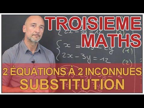 Système de 2 équations à 2 inconnues - Méthode par substitution - Maths 3e - Les Bons Profs