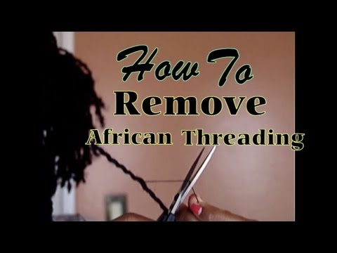 *43*How to Remove African Threading