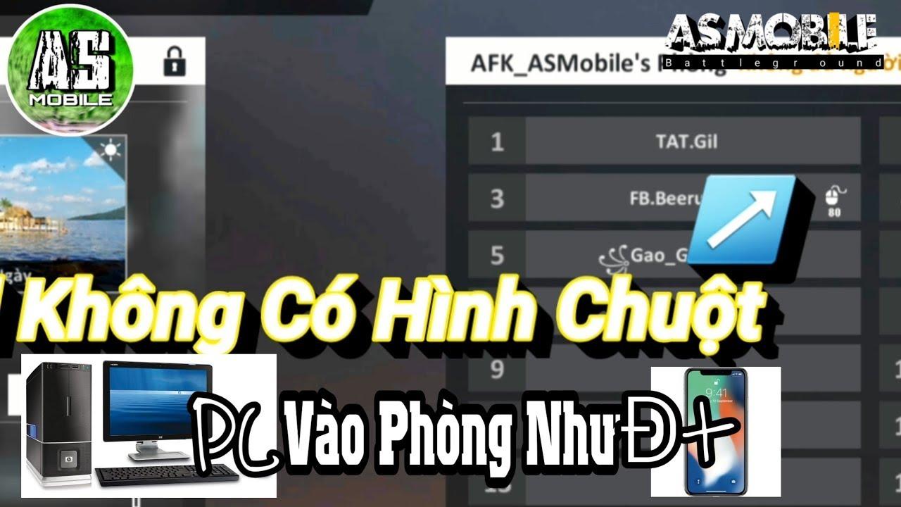 [Garena Free Fire] Lỗi PC Vào Phòng Không Hiện Con Chuột   AS Mobile