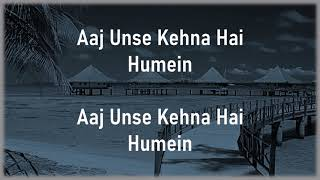 Aaj Unse Kehna Hai - Prem Ratan Dhan Payo - Shaan, Aishwarya Majumdar, Palak Muchhal |Lyrics