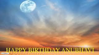 Anubhavi  Moon La Luna - Happy Birthday