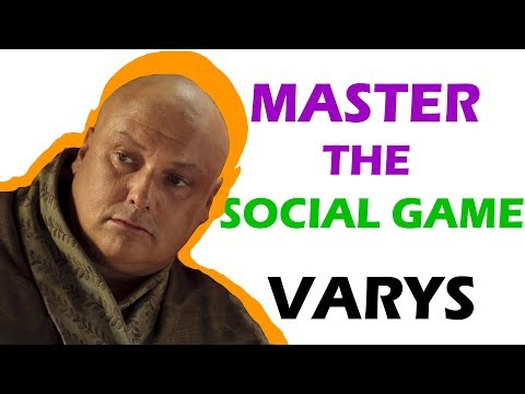 Varys Game of Thrones | Charisma Breakdown