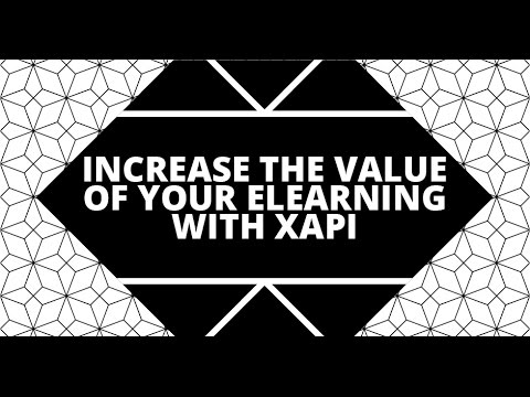 Increase the Value of Your eLearning with HTML5 and xAPI