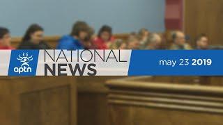 APTN National News May 23, 2019