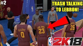 GAVE LEBRON THE BUSINESS!! ( FUNNY NBA 2K18 MY CAREER GAMEPLAY)