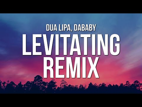 Dua Lipa - Levitating Remix (Lyrics) ft. DaBaby